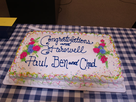 Farewell cake for Ben, Chad, and Paul.